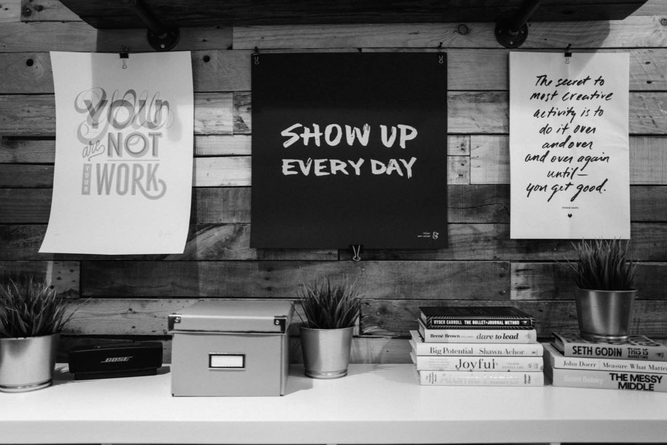 Show Up Every Day, Poster by Sean McCabe